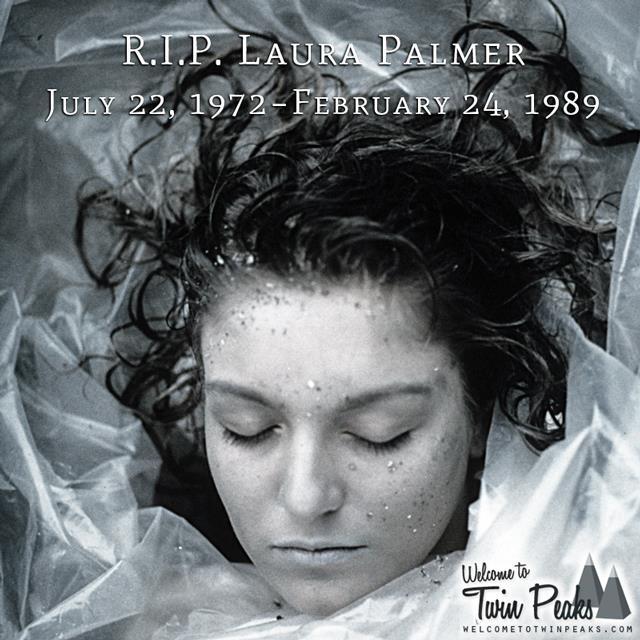 Laura Palmer RIP